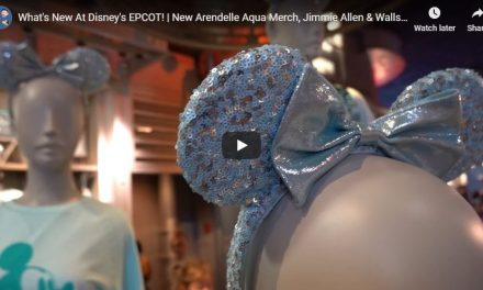 What's New at Disney's EPCOT
