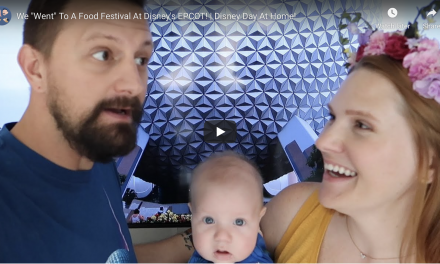 "WE ""WENT"" TO DISNEY'S EPCOT FOR A VIRTUAL DAY AT HOME!"