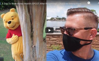 WALT DISNEY WORLD'S EPCOT REOPENING!